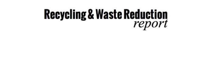 Recycling & Waste Reduction Report